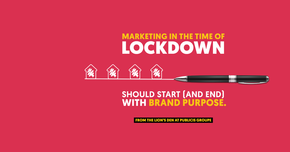 Marketing in the time of lockdown should start (and end) with Brand Purpose